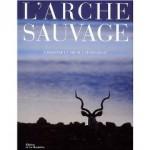 L'arche sauvage par Michel Denis-Huot